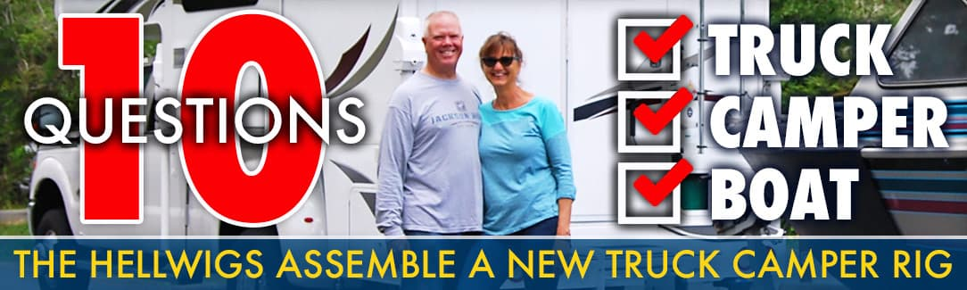 Mark and Rosemary Hellwig bought a brand new Lance 1062, so we asked them 10 questions about their new Lance rig.