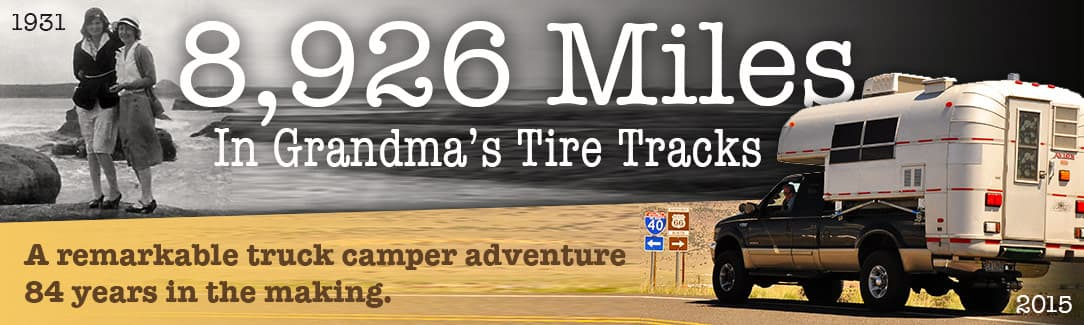 8,926 Miles In Grandma's Tire Tracks