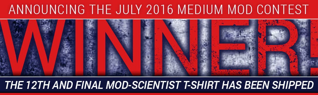 July 2016 Medium Mod Winner