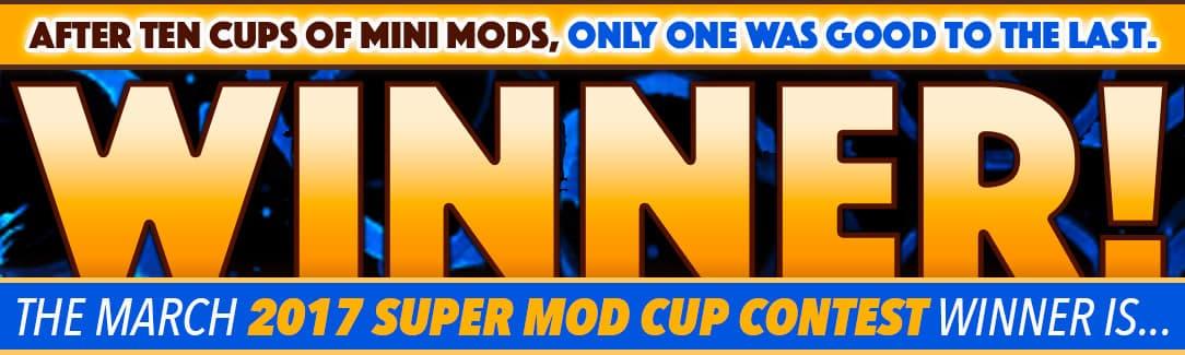 March Mini-Mod Winner 2017