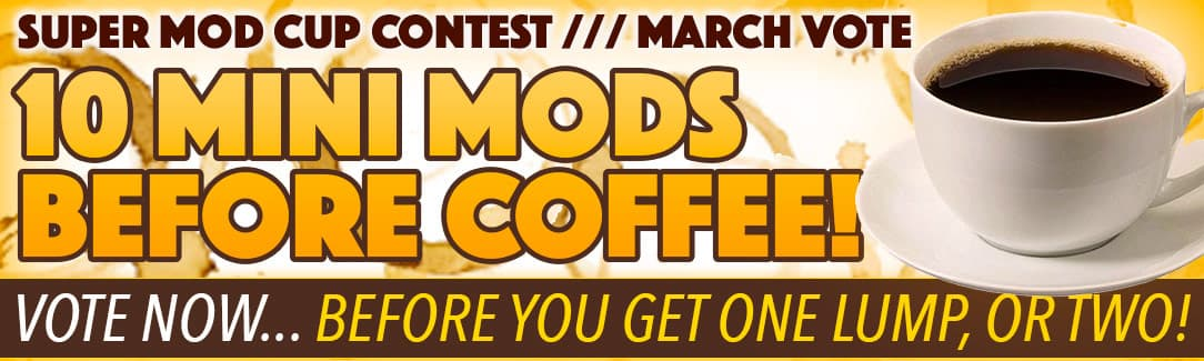 March Mini-Mods 2017