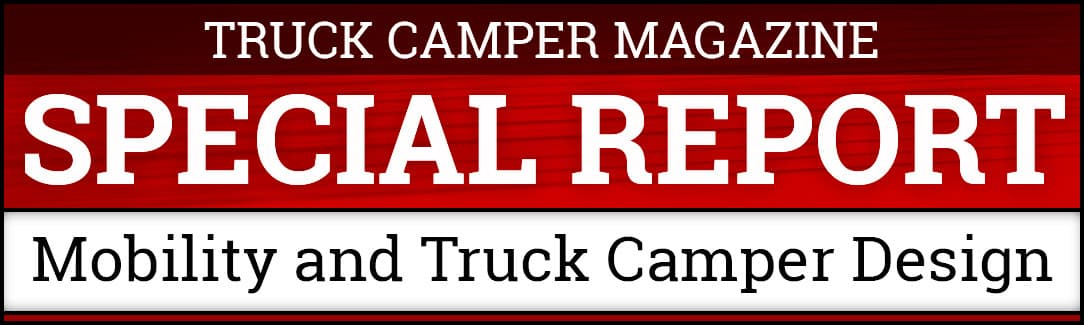 Mobility and Truck Camper Design