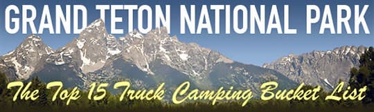 Grand Teton National Park Bucket List