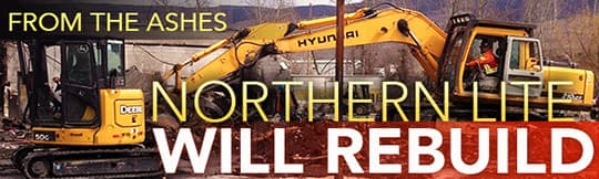 Northern Lite will rebuild after the fire