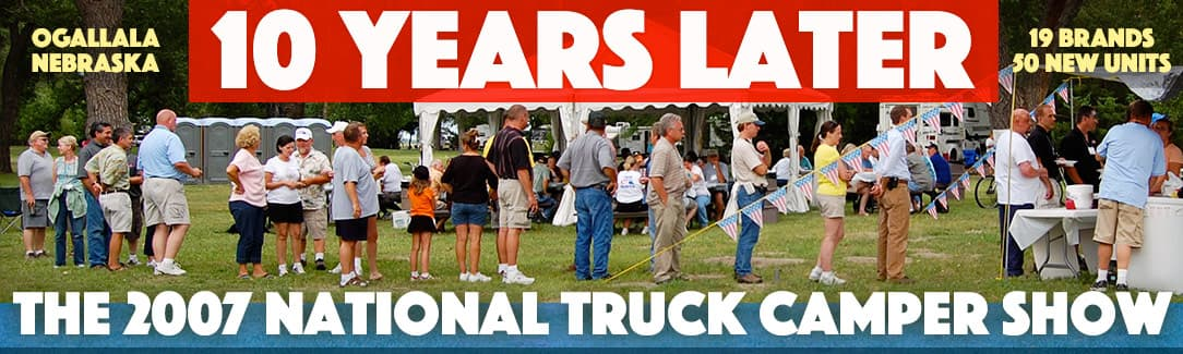 Ogallala Truck Camper Show, ten years later