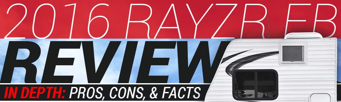 2016 Rayzr FB Review - Truck Camper Magazine
