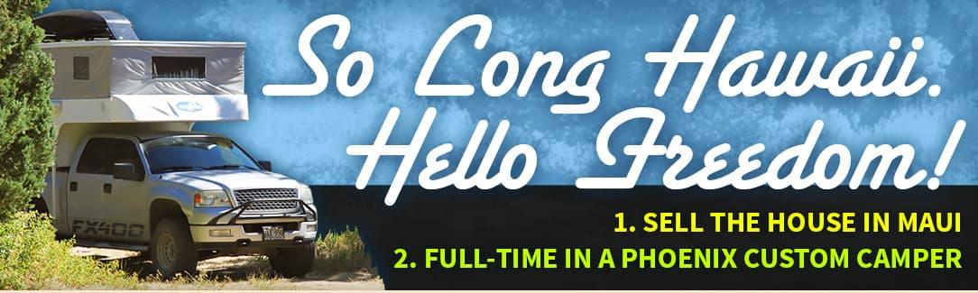So Long Hawaii, Hello Camping Freedom