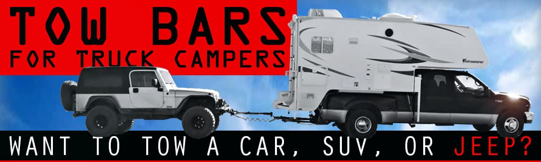Tow Bars For Truck Campers