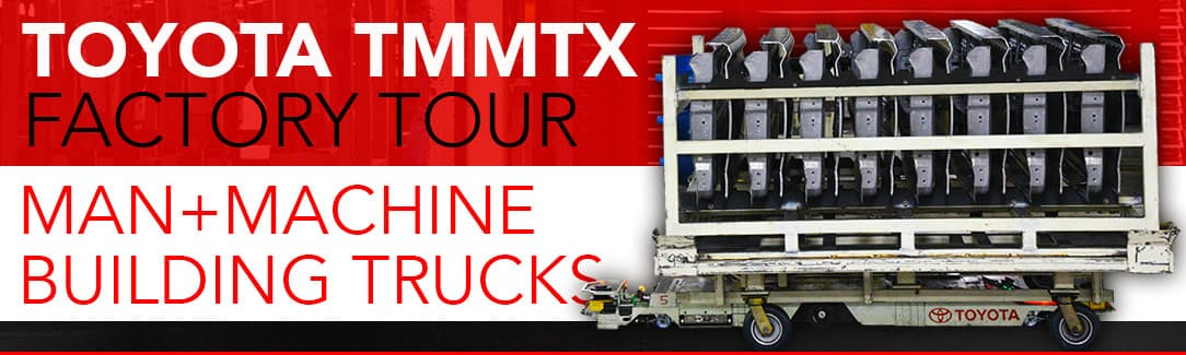 Toyota Trucks TMMTX Factory Tour