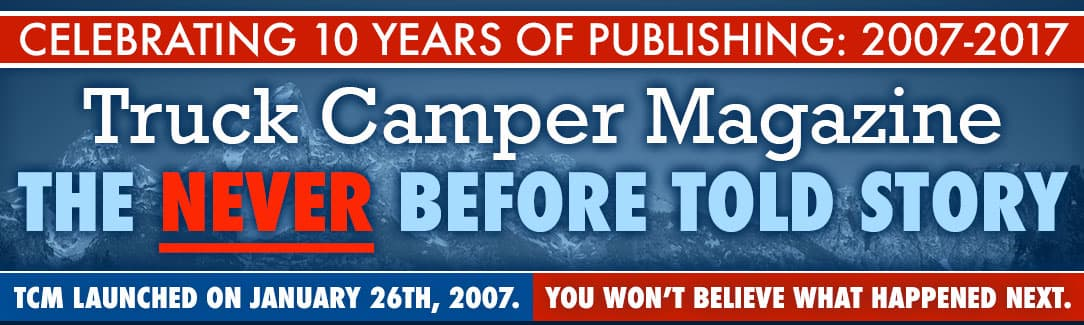 Truck Camper Magazine 10 Year Anniversary