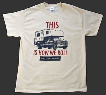 Truck Campers Are How We Roll T-Shirts