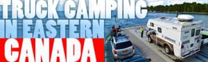 eastern-canada-truck-camping