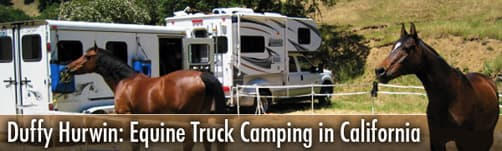 Duffy Hurwin: Equine Truck Camping in California