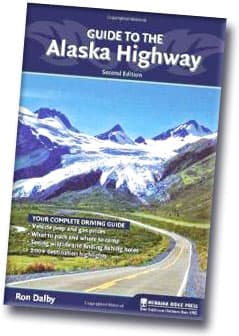 Ron Dalby Guide to Alaska Highway