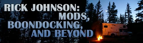 Rick Johnson: Mods, Boondocking, and Beyond