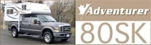 Adventurer 80SK Truck Camper