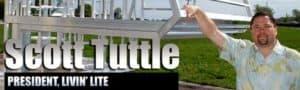 President of Livin Lite - Scott Tuttle