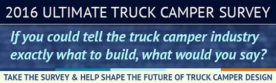 ultimate truck camper survey 2016